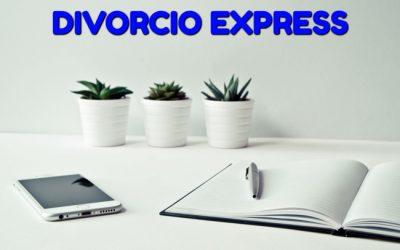 ¿Qué es el divorcio express?